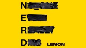 N.E.R.D & Rihanna: Lemon