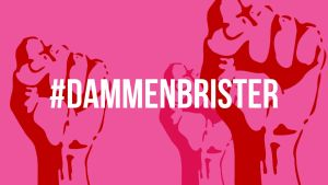 #dammenbrister - en manifestation