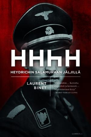 Laurent Binet: HHhH. Heydrichin salamurhan jäljillä. Gummerus 2015