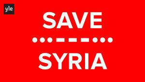Save Syria -teksti punaisella pohjalla.