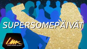 Uuden Musiikin Kilpailu: Supersomepäivät