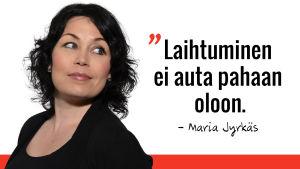 Marian sitaatti: laihtuminen ei auta pahaan oloon.