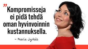 Marian sitaatti: Kompromisseja ei pidä tehdä oman hyvinvoinnin kustannuksella.