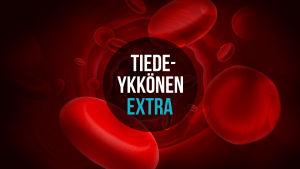 Tiedeykkönen Extra mainoskuva. Piirrettyjä verisoluja.