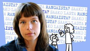 Kuvassa vuorovaikutuskouluttaja Elina Kauppila, joka pohtii jutussa saako lasta rangaista