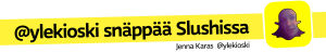 @ylekioski snäppää Slushissa