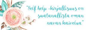 self help -kirjallisuus, oman navan kaivelua, Katri Manninen