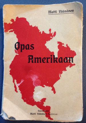 Matti Väänänen: Opas Amerikaan
