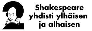 """Teksti, jossa lukee """"Shakespeare yhdisti ylhäisen ja alhaisen."""""""
