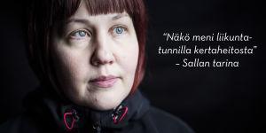 """""""Näkö meni liikuntatunnilla kertaheitosta"""" - Salla Huhtalan tarina."""