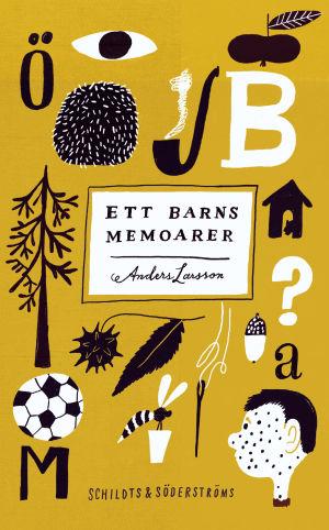 """Pärmbild till Anders Larssons bok """"Ett barns memoarer""""."""