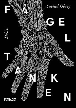 """Pärmbilden till Sinéad Obreys diktsamling """"Fågeltanken""""."""