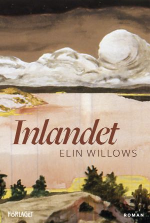 pärmen till elin willows roman Inlandet