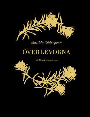 """Pärmen till Matilda Södergrans diktsamling """"Överlevorna""""."""