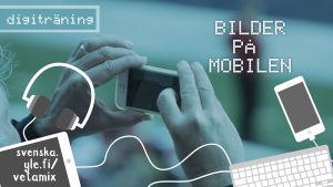 Bilder på mobilen - enkla redigeringstips