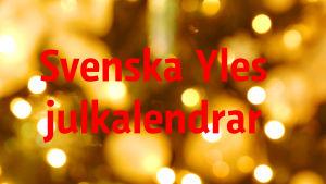 Svenska Yles julkalendrar