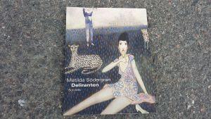 "Matilda Södergrans bok ""Deliranten""."