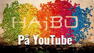 Hajbo på Youtube med färgglada Hajbofigurer