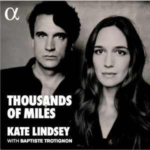 Kate Lindsey: Thousands of Miles