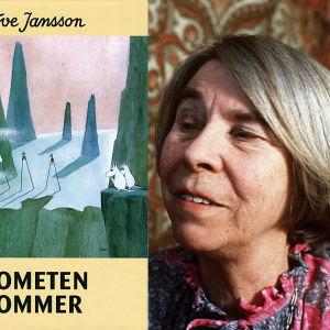 Tove Jansson och boken Kometen kommer.