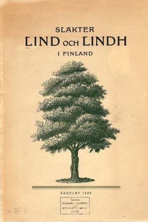 Kansikuva Arvid Lindin toimittamasta sukukirjasta.