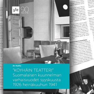 Köyhäin teatteri – Suomalaisen kuunnelman varhaisvuodet syyskuusta 1926 heinäkuuhun 1941 -e-kirja