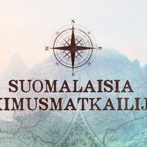 Suomalaisia Tutkimusmatkailijoita tekstinä, kuvituksena vanha kartta ja kompassiruusu
