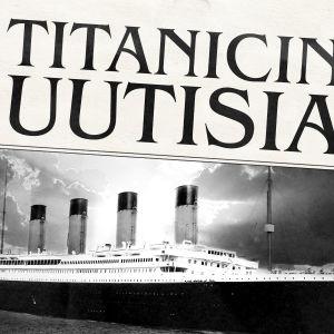 Titanicin uutisia