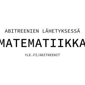 lähetyskuva abitreenien matematiikan lähetykseen, kevät 2017