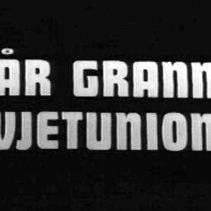 Introduktionstext till tv-programmet Vår granne Sovjetunionen, Yle 1973