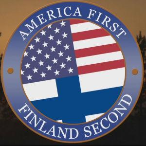 USA:s och Finlands flaggor med texten America first, Finland second.