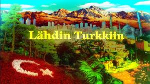 Lähdin Turkkiin -sarjan alkutekstejä (2012)