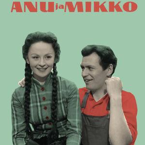 Marjatta Kallio (Anu) ja Sakari Jurkka (Mikko) elokuvajulisteessa