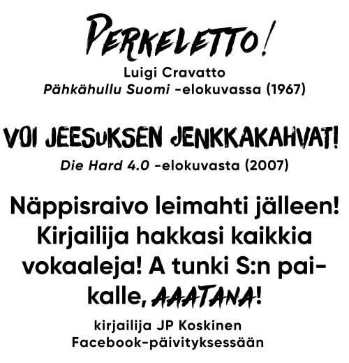 perkeletto, esimerkkejä elokuvista, kirosanat, JP Koskinen