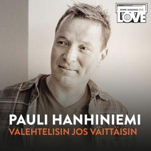 SuomiLOVEn 8. singlen kanssi, jossa on Pauli Hanhiniemi.