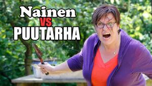 Nainen vs puutarha