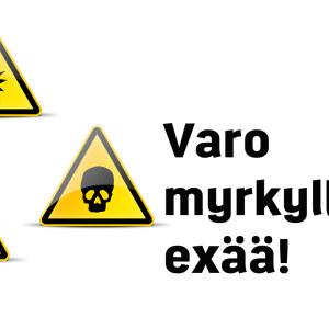 Varo myrkyllistä exää!