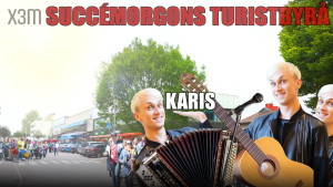 Succémorgons turistbyrå: Karis