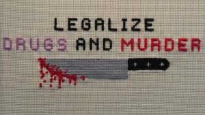 Legalize Drugs and Murder