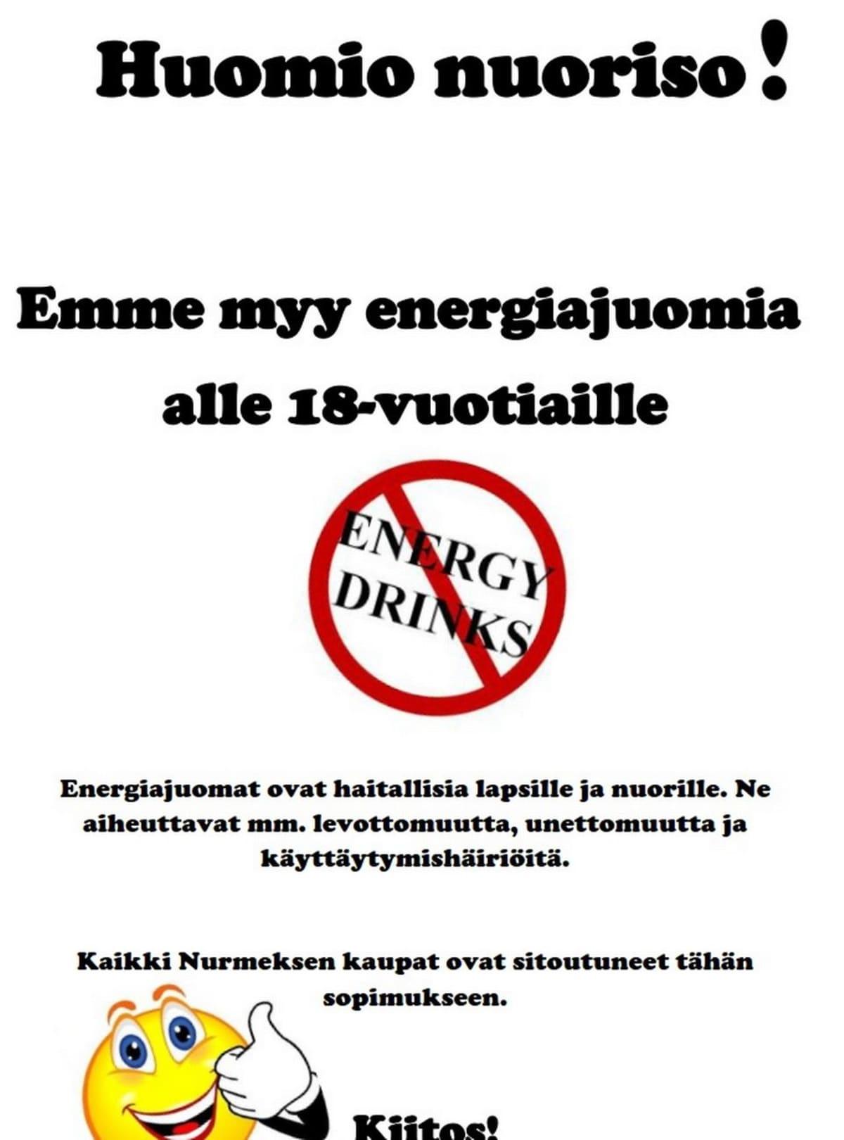 Emme myy energiajuomia -juliste Nurmeksessa.
