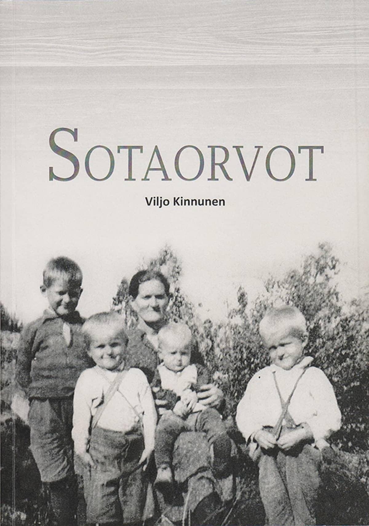 Viljo Kinnunen: Sotaorvot -kirjan kansi