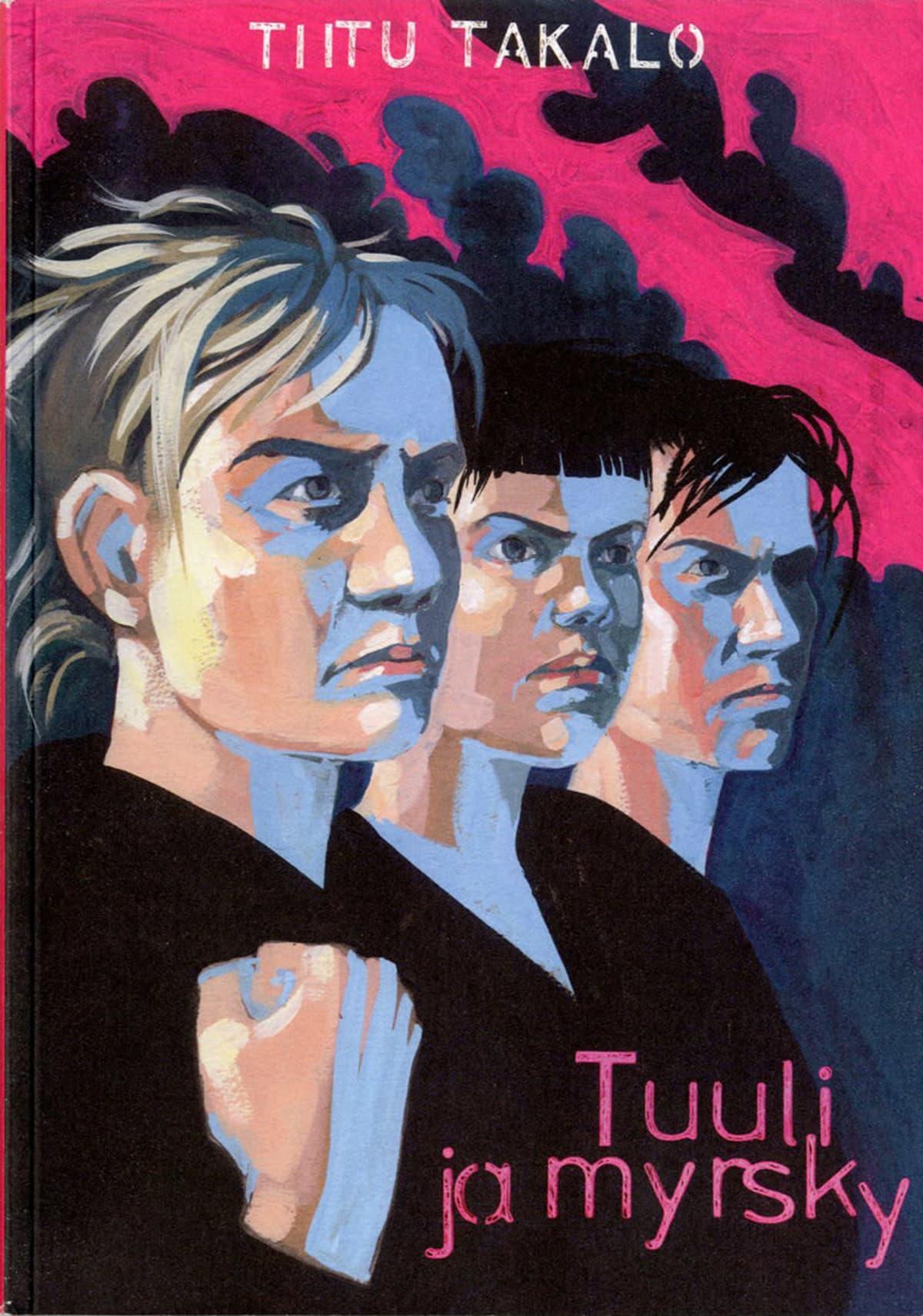 Tuuli ja Myrsky -sarjakuva-albumin kansi, jossa on kolme vihaista nuorta naista kannessa nyrkit pystyssä