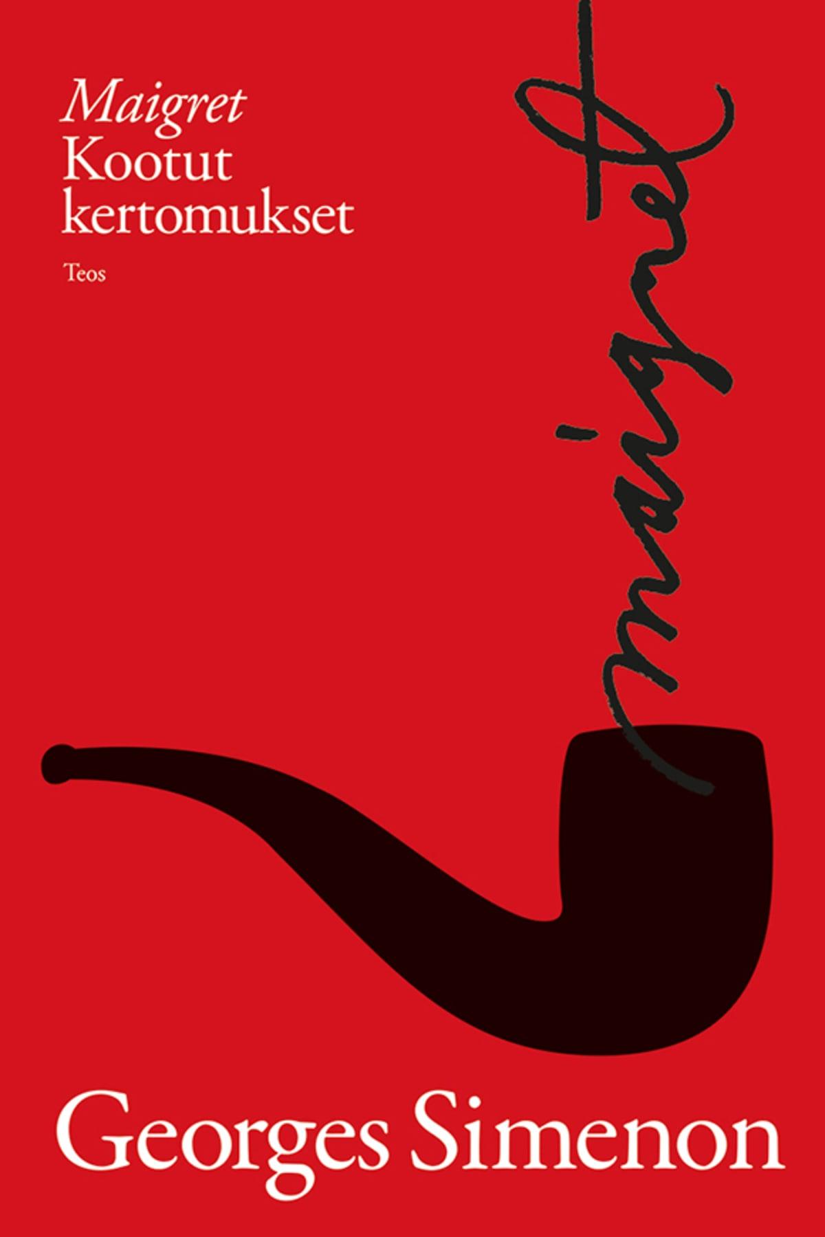 Georges Simenon: Maigret - Kootut kertomukset -kirjan kansi