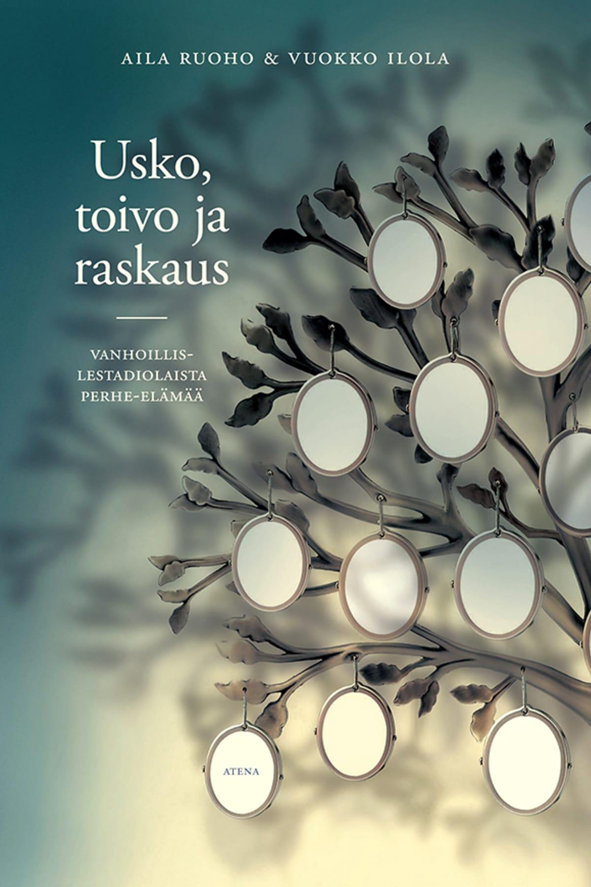 Aila Ruoho ja Vuokko Ilola: Usko, toivo ja raskaus -kirjan kansi