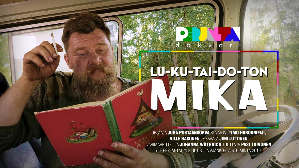 Perjantai-dokkari: Lukutaidoton Mika nyt Areenassa.