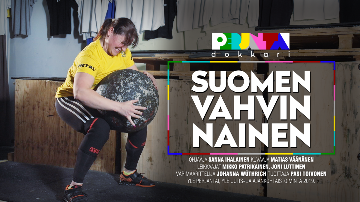 Perjantai-dokkari: Suomen vahvin nainen.