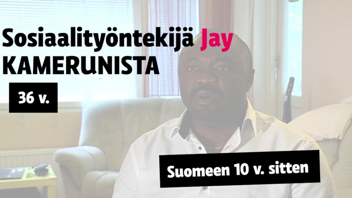 Jay, 36, sosiaaliohjaaja, muutti Kamerunista Suomeen opiskelujen perässä kymmenen vuotta sitten