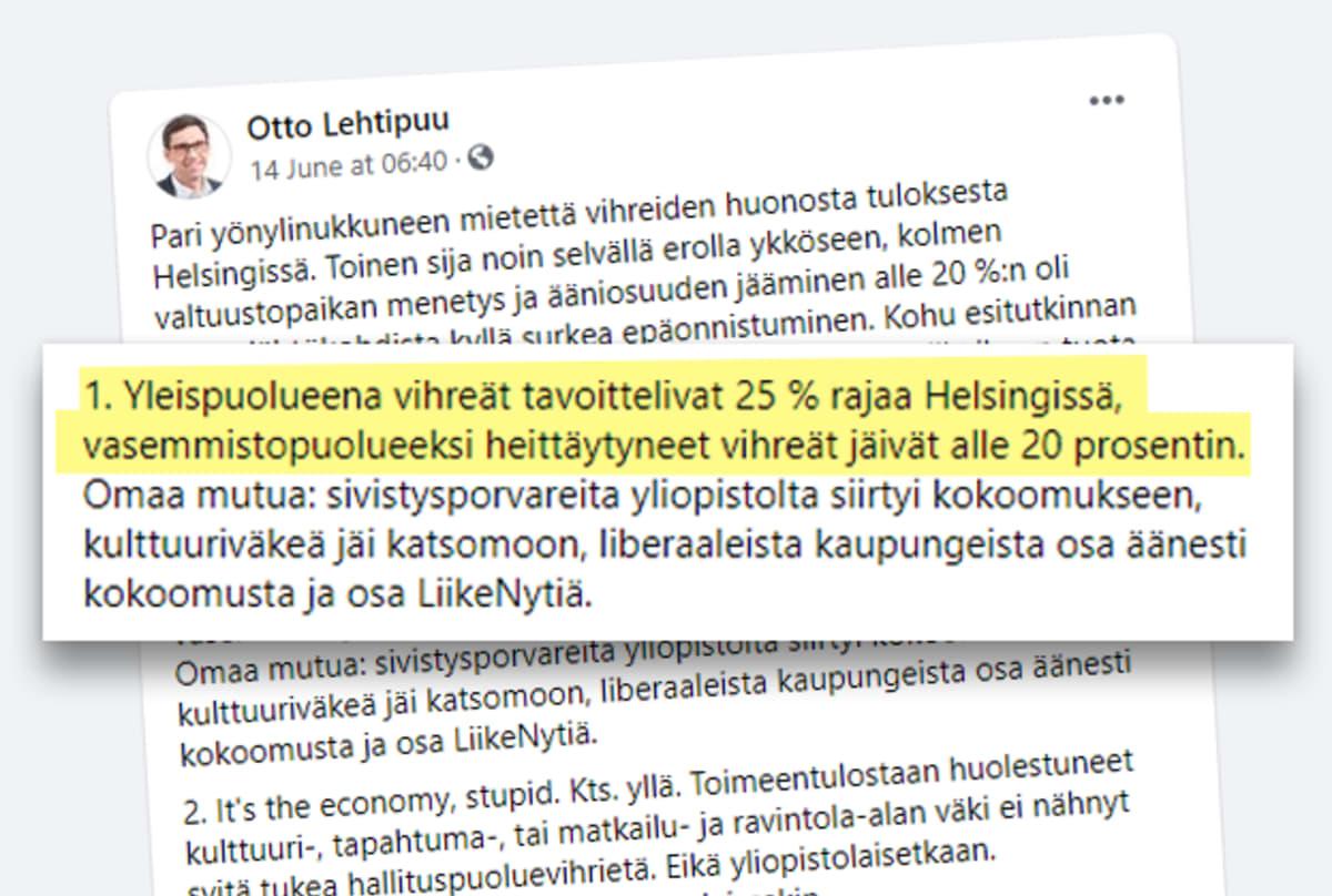 """Kuvakaappaus Otto Lehtipuun Facebook-tililtä. Kaappauksessa on korostettu Lehtipuun kirjoituksesta kohta """"1. Yleispuolueena vihreät tavoittelivat 25 % rajaa Helsingissä, vasemmistopuolueeksi heittäytyneet vihreät jäivät alle 20 prosentin."""""""