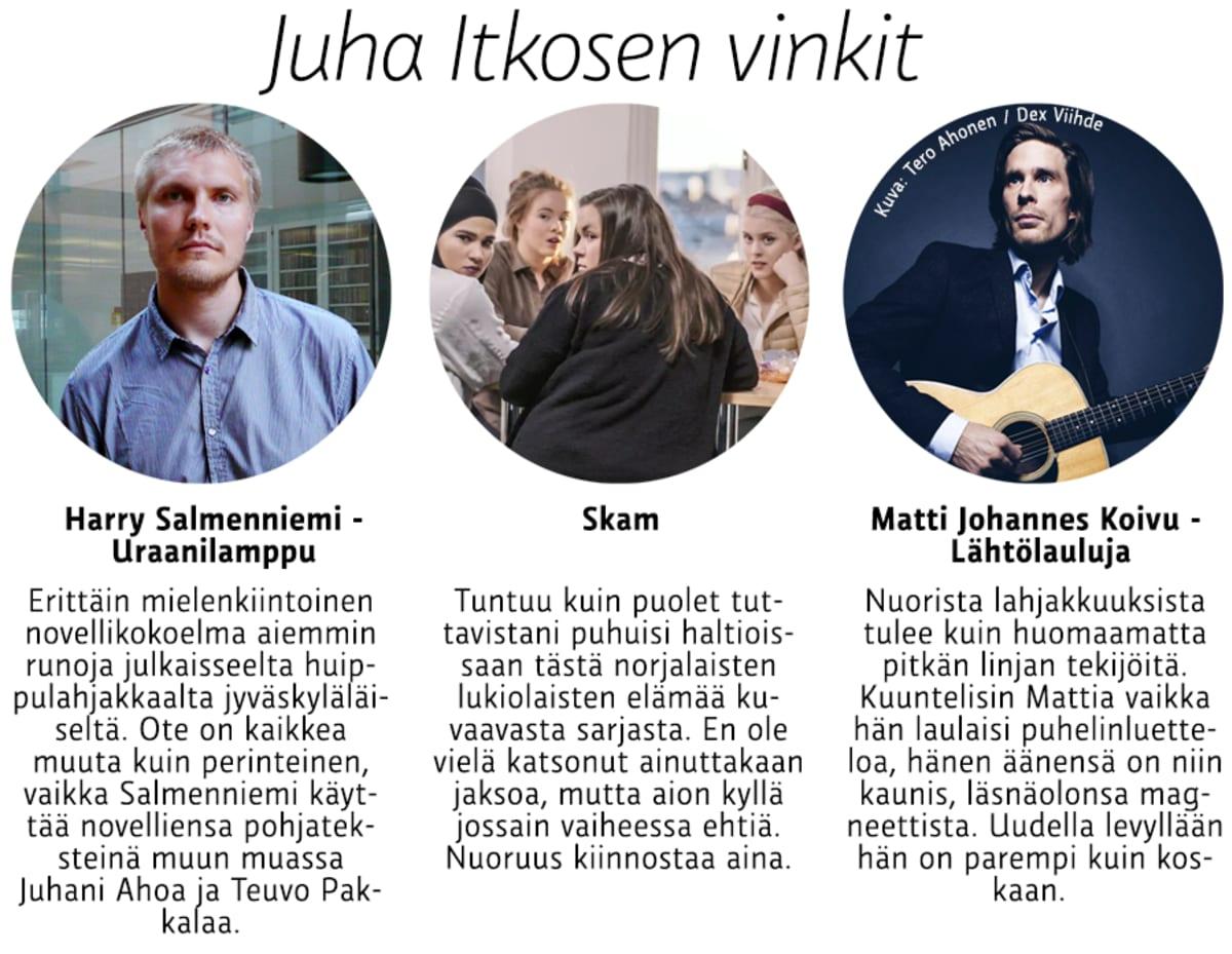 Juha Itkosen vinkit.