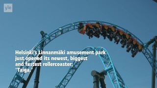 "A chance to tame the ""Taiga"" at Finland's biggest amusement park"